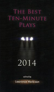 The Best 10 Minute Plays 2014