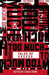 Too Much- Tales of Excess Book Cover